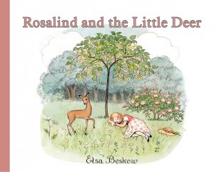 Rosalind and the Little Deer, Elsa Beskow