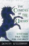 The Coming of the Unicorn, Duncan Williamson